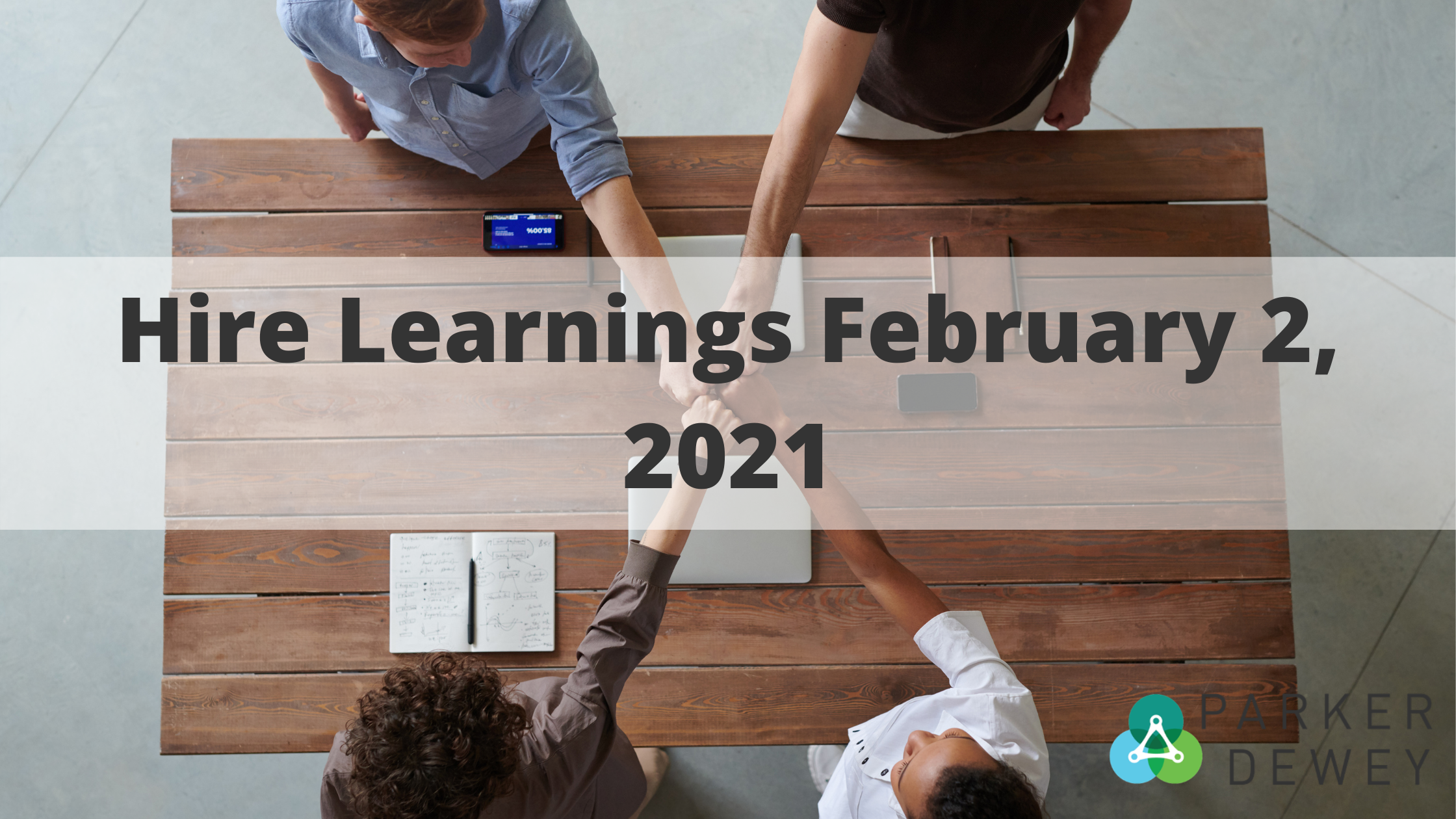 Hire Learnings February 2, 2021