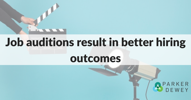 Job auditions result in better hiring outcomes