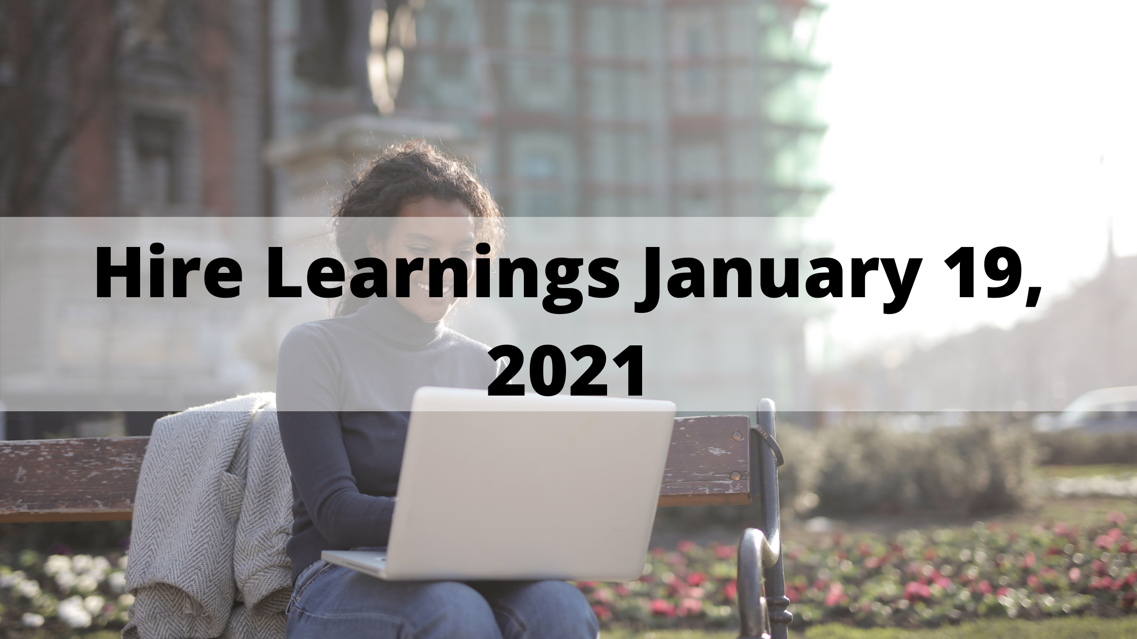 hire-learnings-january-19-2021