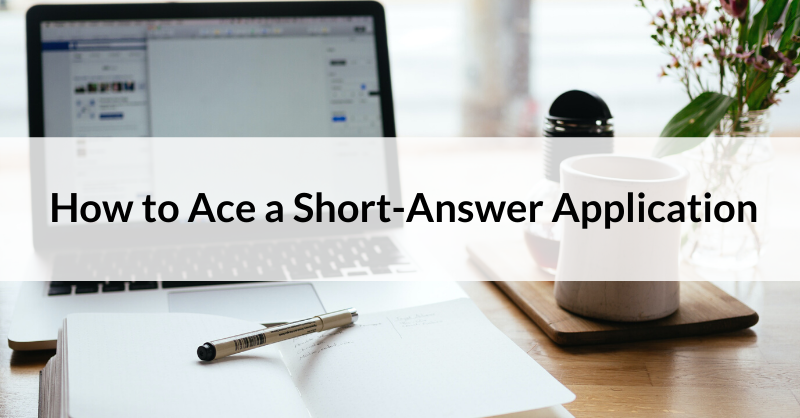 How to ace short-answer applications